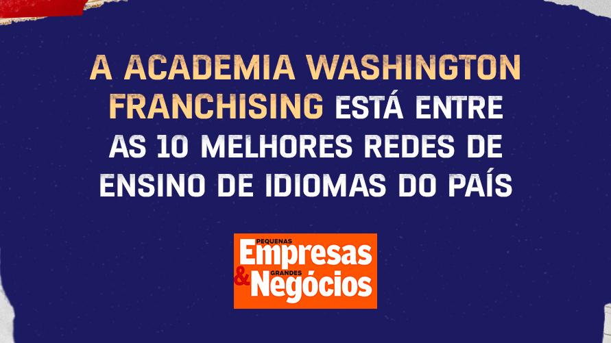 Academia Washington no ranking Pequenas Empresas Grandes Negócios